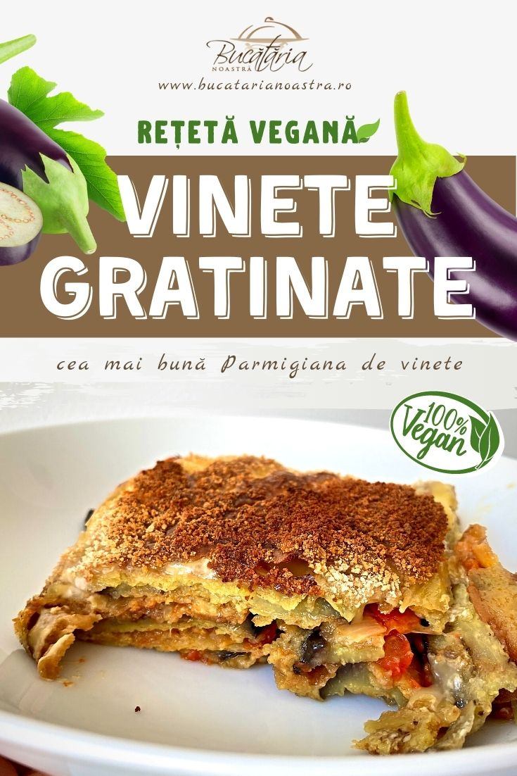 Vinete gratinate la cuptor rețetă vegană