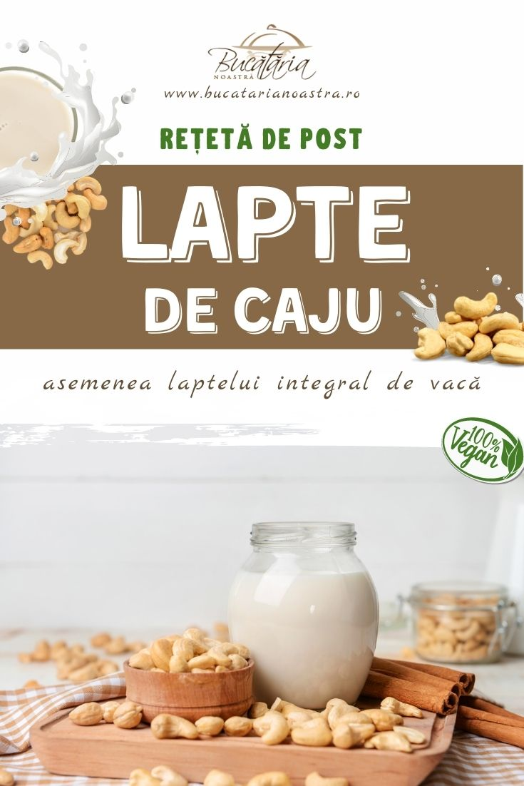 Lapte de caju reteta buna – BucatariaNoastra.ro